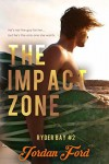 The Impact Zone (Ryder Bay #2) - Jordan Ford