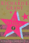 By Design - Richard E. Grant