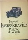 Podróże do Włoch - Jarosław Iwaszkiewicz