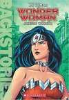 Wonder Woman: Amazon Warrior (Backstories) - Steve Korte