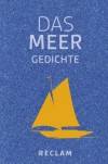 Das Meer: Gedichte - Andrea Wüstner