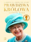 Prawdziwa królowa. Elżbieta II jakiej nie znamy. - Andrew Marr