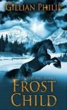 Frost Child - Gillian Philip