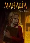 Mahalia - Moira Katson