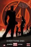New Avengers, Vol. 1: Everything Dies - Jonathan Hickman, Steve Epting