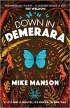 Down in Demerara - Mike Manson