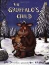 The Gruffalo's Child - Julia Donaldson