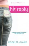 Hit Reply - Rocki St. Claire