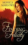 Finding Felicity - Monica Marlowe