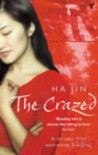 The Crazed - Ha Jin