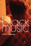 Black Music - Arthur Dapieve