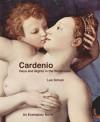 Cardenio: Days and Nights in the Wilderness - Leo Schulz