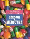"""Zdrowie i medycyna.  Encyklopedia """"Wiedzy i Życia"""" - Brenda Walpole, Waldemar Szelenberger, Maria Szelenberger"""