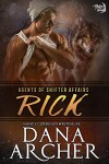 Rick: Single Shifters: Wolf (tame version) - Dana Archer, Nancy Corrigan