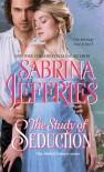 The Study of Seduction - Sabrina Jeffries