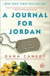 A Journal for Jordan: A Story of Love and Honor - Dana Canedy