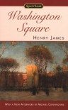 Washington Square - Henry James, Michael Cunningham