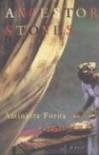 Ancestor Stones: A Novel - Aminatta Forna