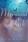 Mermaid Park - Beth Mayall