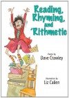 Reading, Rhyming, and 'Rithmetic - Dave Crawley, Liz Callen