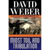 Midst Toil and Tribulation (Safehold, #6) - David Weber