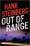 Out of Range: A Novel - Hank Steinberg