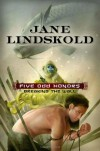 Five Odd Honors - Jane Lindskold