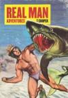 Real Man Adventures - T Cooper