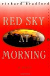 Red Sky at Morning - Richard  Bradford