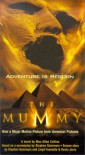 The Mummy - Max Allan Collins