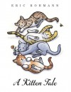 A Kitten Tale - Eric Rohmann