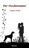 Der Hundemasseur (German Edition) - Susami Andra