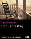 Der Jahrestag, 1 Cassette - Tony Fennelly;Ursula Werner