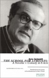 The School for Atheists: A Novella-Comedy in 6 Acts (El-E-Phant Books) - Arno Schmidt;John E. Woods