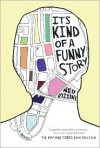 It's Kind Of A Funny Story (Turtleback School & Library Binding Edition) - Ned Vizzini