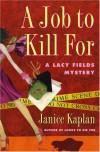 A Job to Kill For - Janice Kaplan