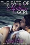 The Fate Of A Marlowe Girl - Beth Fred