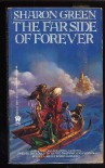 The Far Side of Forever - Sharon Green