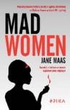 Mad Women -