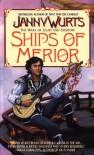 Ships of Merior - Janny Wurts