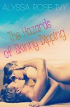 The Hazrads of Skinny Dipping - Alyssa Rose Ivy