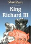 King Richard III - Tom Baldwin, William Shakespeare