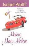 Making Minty Malone - Isabel Wolff