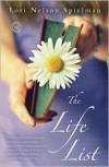 The Life List - Lori  Nelson Spielman