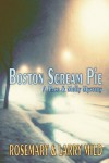 Boston Scream Pie - Rosemary Mild, Larry Mild