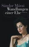 Wandlungen einer Ehe (Taschenbuch) - Sándor Márai, Christina Viragh