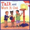 Talk and Work It Out - Cheri J. Meiners