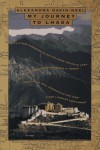 My Journey to Lhasa - Alexandra David-Neel