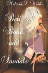 Bell, Book, and Sandals - Melissa L. Webb