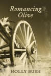 Romancing Olive - Holly Bush